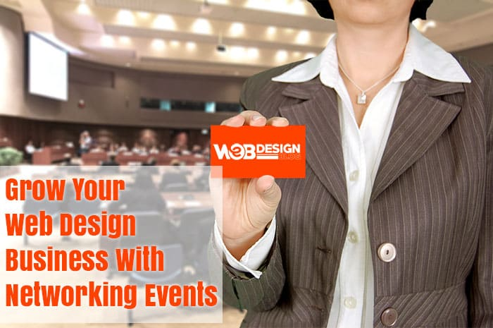 Grow Your Web Design Business With Networking Events